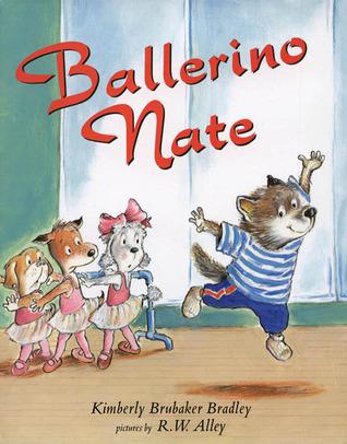 Ballerino Nate by R.W. Alley, Kimberly Brubaker Bradley