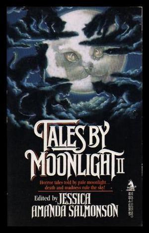 Tales by Moonlight II by Janet Fox, Jessica Amanda Salmonson, Nina Kiriki Hoffman