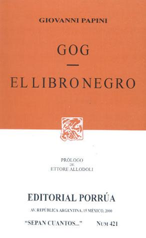 Gog / El libro negro by Giovanni Papini