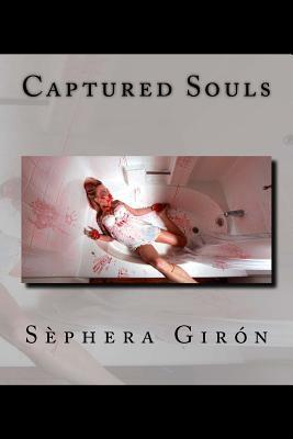Captured Souls by Sèphera Girón