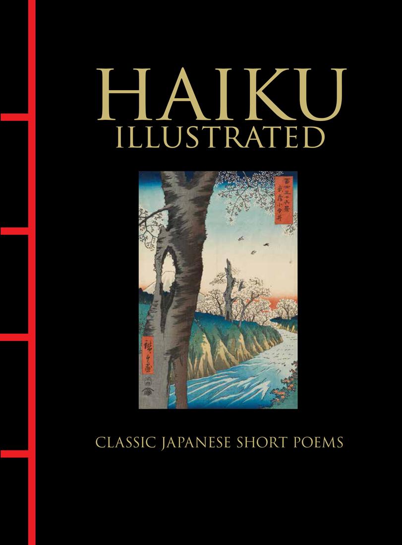 Haiku Illustrated: Classic Japanese Short Poems by Hart Larrabee, Yosa Buson, Kobayashi Issa, Matsuo Bashō, Masaoka Shiki