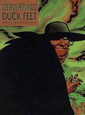 Duck Feet by Jaime Hernandez, Gilbert Hernandez, Los Bros Hernandez