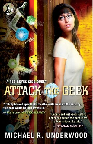 Attack the Geek by Michael R. Underwood