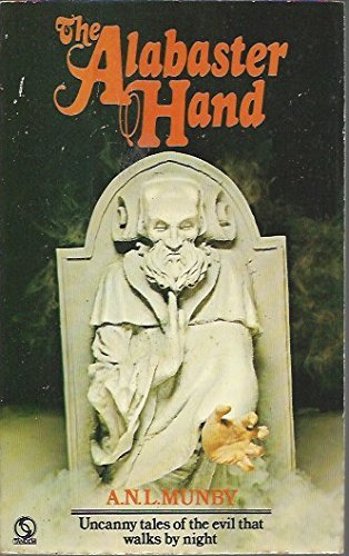The Alabaster Hand by A.N.L. Munby