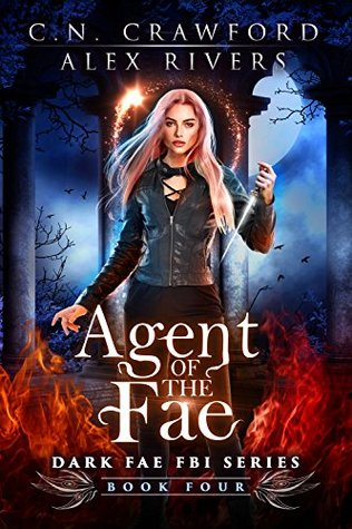 Agent of the Fae by Alex Rivers, C.N. Crawford