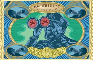 McSweeney's #19 by Dave Eggers, Sean Casey, Adam Golaski, T. Coraghessan Boyle, Brendan Connell
