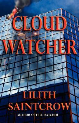 Cloud Watcher by Lilith Saintcrow