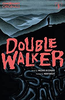 Double Walker by Michael Conrad