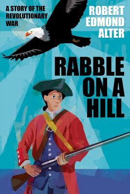 Rabble on a Hill by Robert Edmond Alter