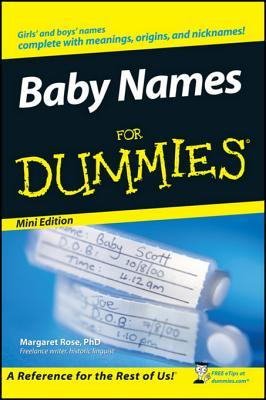 Baby Names for Dummies by Margaret Rose, Heather Rose Jones