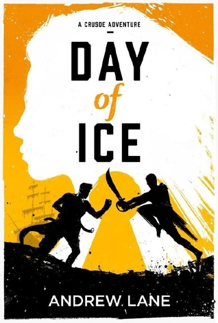 Day of Ice by Andy Lane