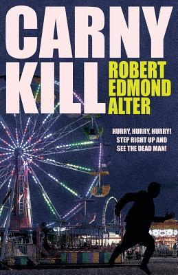 Carny Kill by Robert Edmond Alter