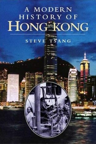 A Modern History of Hong Kong by Steve Tsang