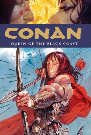 Conan, Vol. 13: Queen of the Black Coast by Massimo Carnevale, Becky Cloonan, Dave Stewart, Brian Wood, James Harren