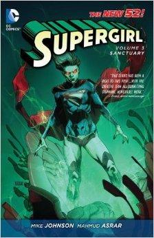 Supergirl, Vol. 3: Sanctuary by Michael Alan Nelson, Sami Basri, Mahmud Asrar, Robson Rocha, Mike Johnson, Frank Hannah