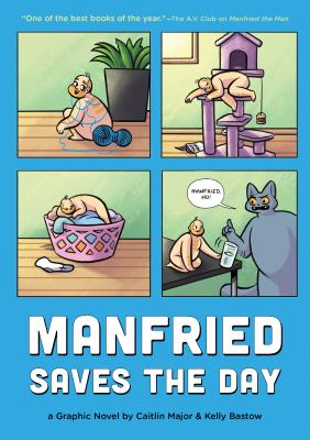 Manfried Saves the Day: A Graphic Novel by Caitlin Major