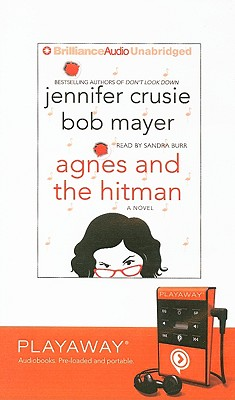 Agnes and the Hitman [With Earphones] by Bob Mayer, Jennifer Crusie