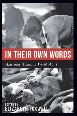 In Their Own Words by Elizabeth Foxwell