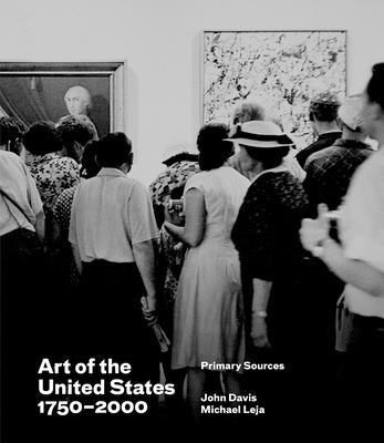 Art of the United States, 1750-2000 by John Davis, Michael Leja