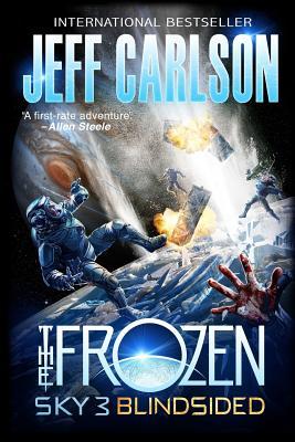Frozen Sky 3: Blindsided by Jeff Carlson
