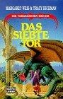 Das Siebte Tor by Margaret Weis, Tracy Hickman, Eva Bauche-Eppers