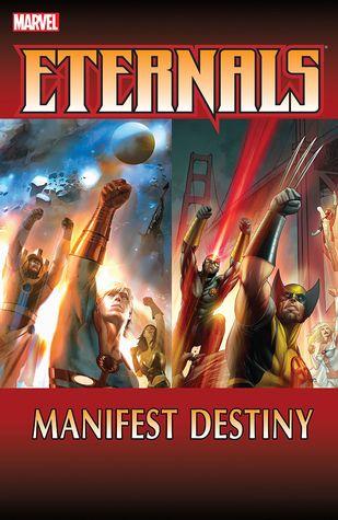 Eternals: Manifest Destiny by Charles Knauf, Daniel Knauf, Eric Nguyen