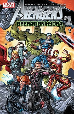 Avengers: Operation Hydra #1 by Michael Ryan, Will Corona Pilgrim, Andrea Di Vito