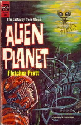 Alien Planet by Fletcher Pratt