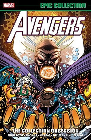 Avengers Epic Collection Vol. 21: The Collection Obsession by Steve Epting, Andy Kubert, Danny Fingeroth, Scott Lobdell, Bob Harras, Fabian Nicieza, Paul Abrams, Ron Lim