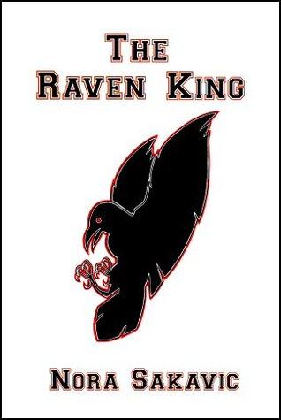 The Raven King by Nora Sakavic