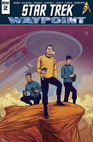 Star Trek: Waypoint #2 by David Malan, Rachael Stott, Dayton Ward, Gordon Purcell, Kevin Dilmore, Sam Maggs