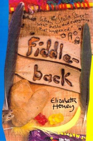 Fiddle-back by Elizabeth Honey