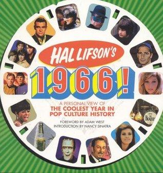 Hal Lifson's 1966! by Nancy Sinatra, Hal Lifson, Adam West