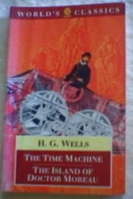 The Time Machine/The Island of Doctor Moreau (World's Classics) by Patrick Parrinder, H.G. Wells
