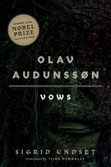 Olav Audunssøn: I. Vows by Tiina Nunnally, Sigrid Undset