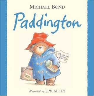 Paddington by Michael Bond, R.W. Alley