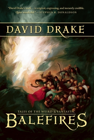 Balefires by David Drake