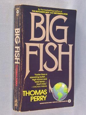 Big Fish by Thomas Perry