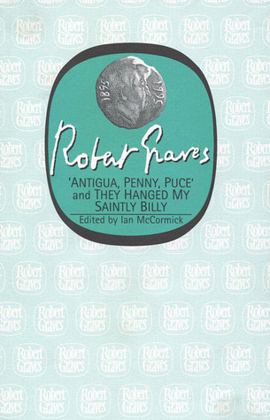Antigua, Penny, Puce/They Hanged My Saintly Billy by Robert Graves, Ian MacCormick
