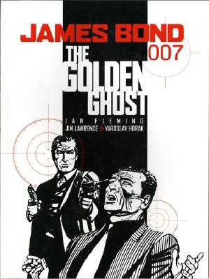 James Bond: The Golden Ghost by Jim Lawrence