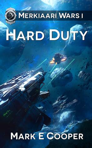 Hard Duty by Mark E. Cooper