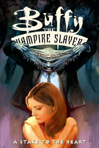 Buffy the Vampire Slayer: A Stake to the Heart by Brian Horton, Fabian Nicieza, Cliff Richards