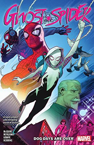 Ghost-Spider, Vol. 1: Dog Days Are Over by Seanan McGuire, Takeshi Miyazawa