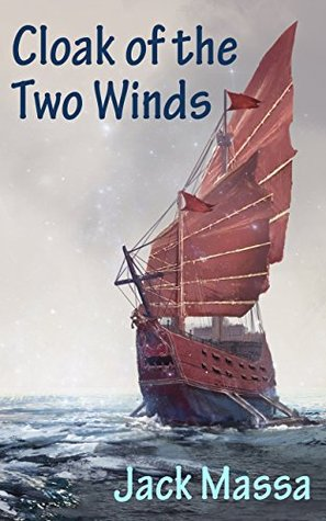Cloak of the Two Winds (The Glimnodd Cycle Book 1) by Jack Massa