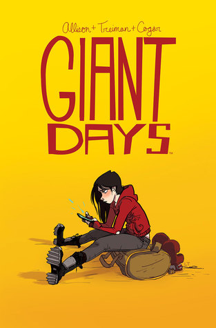 Giant Days, Vol. 1 by Lissa Treiman, John Allison, Whitney Cogar
