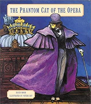 The Phantom Cat of the Opera by David Wood, Gaston Leroux