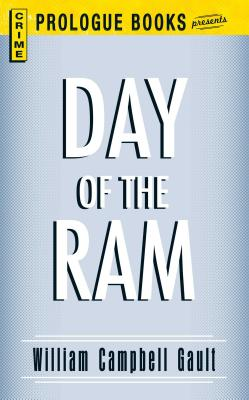 Day of the RAM by William Campbell Gault