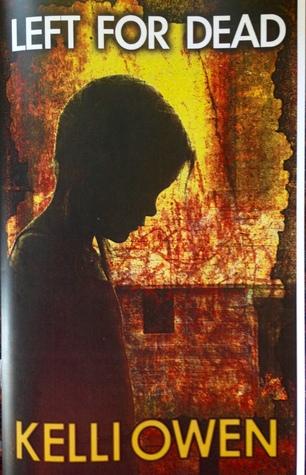 Left For Dead/Fall From Grace by Kelli Owen