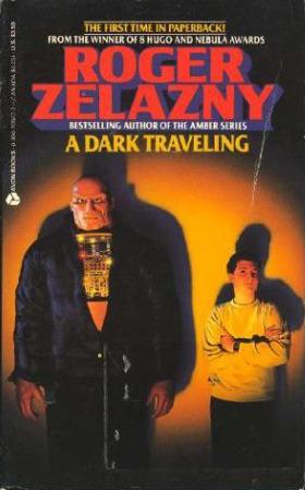 A Dark Traveling by Roger Zelazny