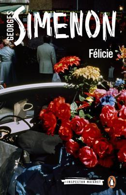 Félicie by Georges Simenon